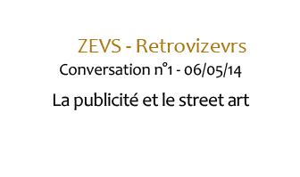 Zevs Conversation 1 copie